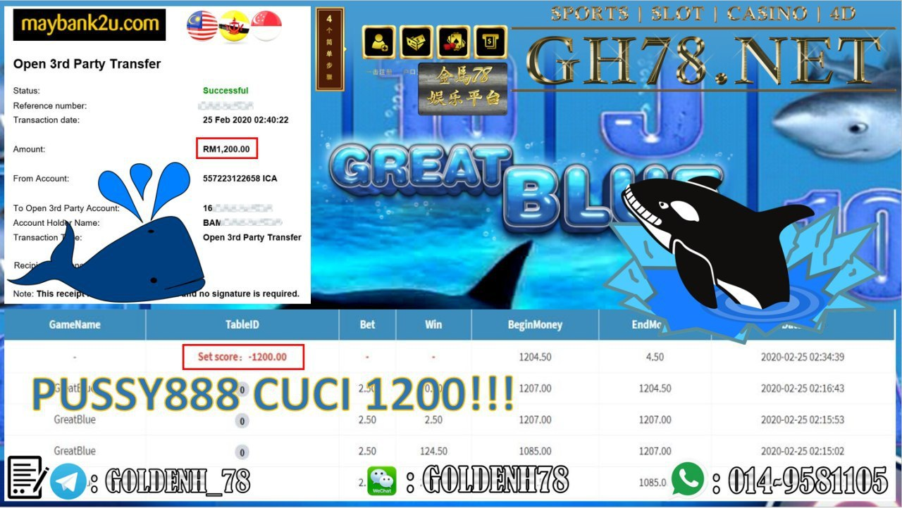2020 NEW YEAR !!! MEMBER MAIN PUSSY888, GREAT BLUE , WITHDRAW RM1200!!