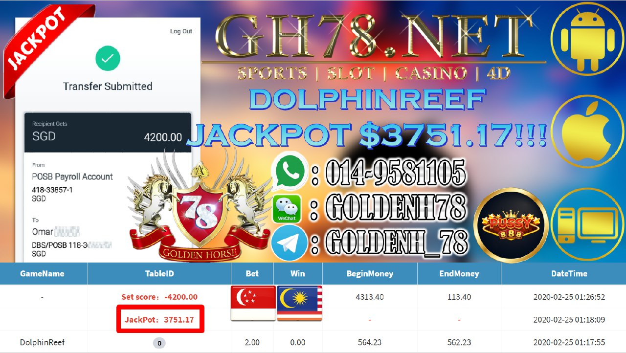 2020 NEW YEAR !!! MEMBER MAIN PUSSY888, DOLPHIN REEF , WITHDRAW SGD $4200!