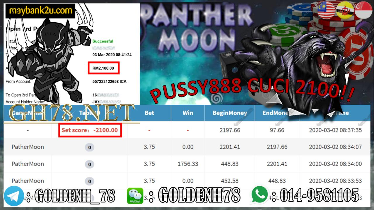 MEMBER MAIN PUSSY888, PATHERMOON , WITHDRAW RM2100!!