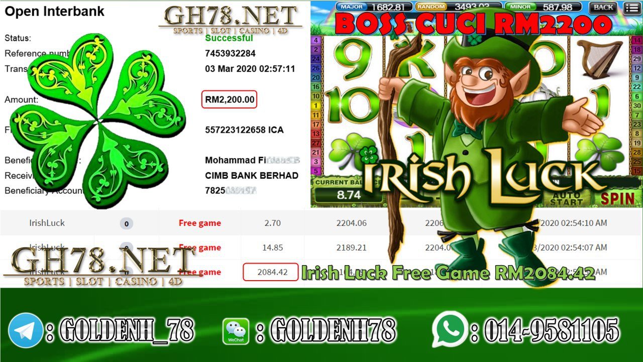 MEMBER MAIN XE88 GAME IRISH LUCK MINTA RM2200!!!!