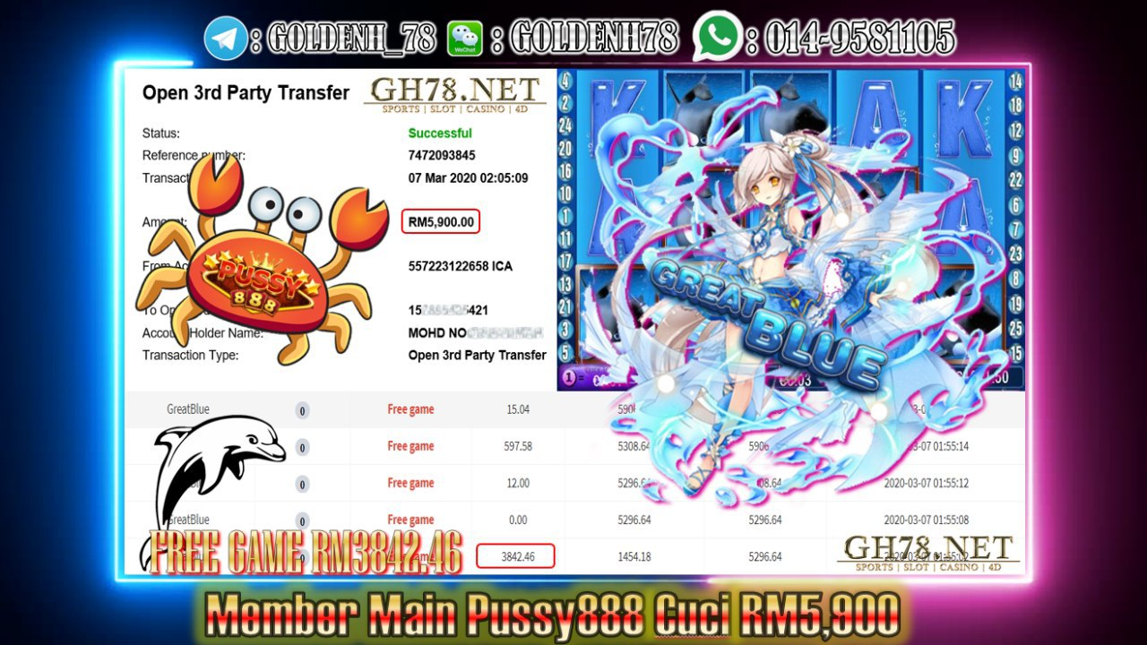 MEMBER MAIN PUSSY888 GAME GREAT BLUE MINTA OUT RM5900