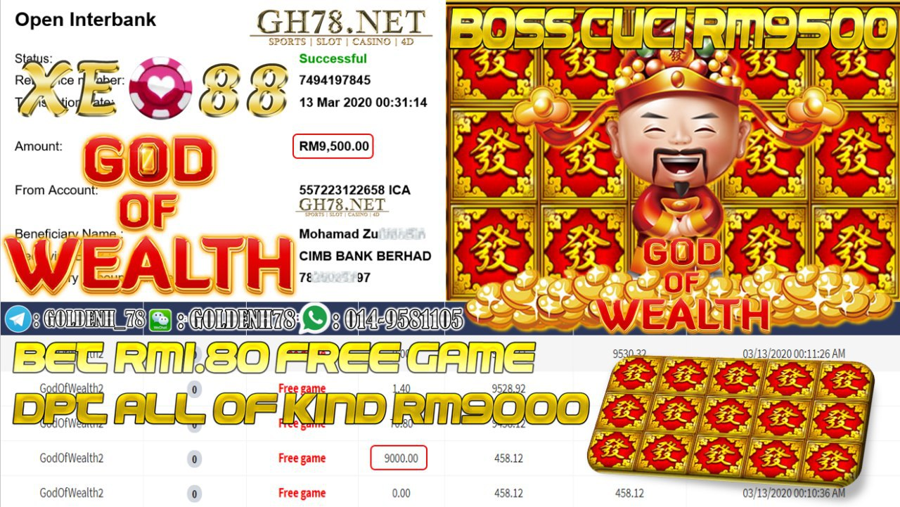 MEMBER MAIN XE88 GAME GOD OF WEALTH DAPAT ALL OF KIND MINTA OUT RM9500!!!!
