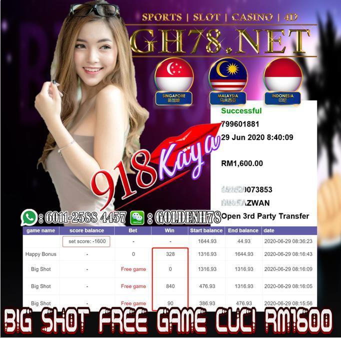 918KAYA , BIGSHOT DAPAT FREE GAME DAN MINTA CUCI RM1600