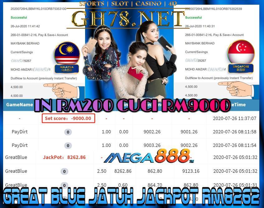 SERVER MEGA888 , GREAT BLUE JATUH JACKPOT RM8262 , MINTA CUCI RM9000 !