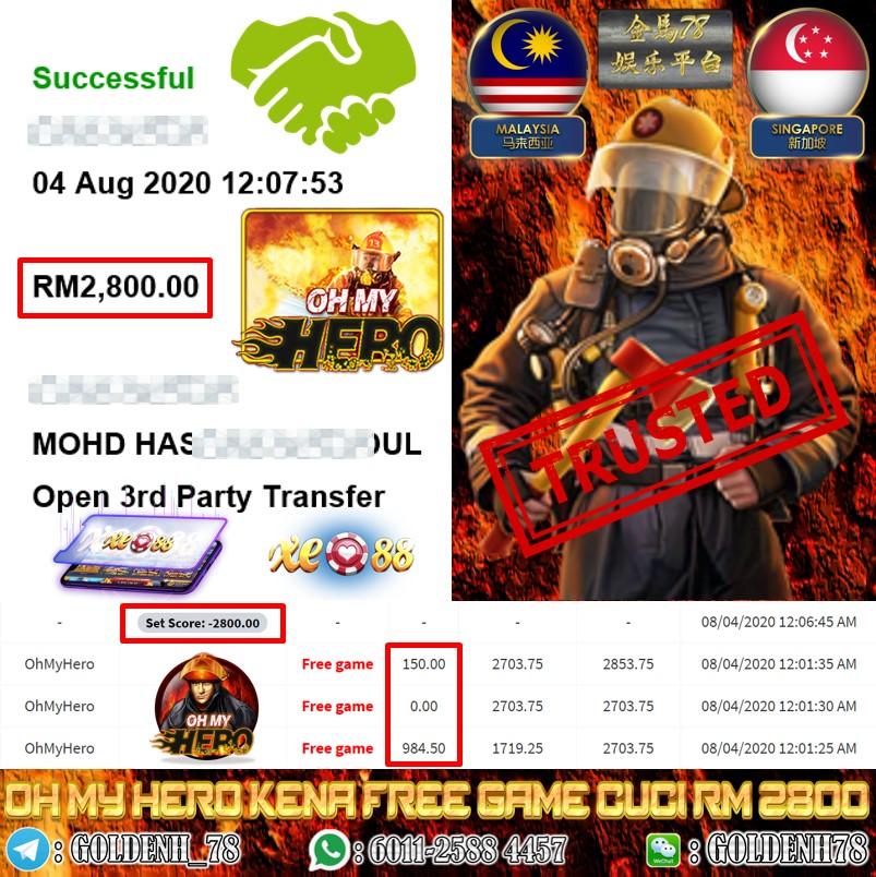 XE88 MEMBER MAIN OH MY HERO KENA FREE GAME CUCI RM2800