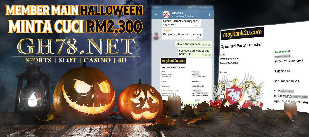 WISH ALL OUR MEMBERS A HALLOWEEN DAYS ~~ CASHOUT RM2300