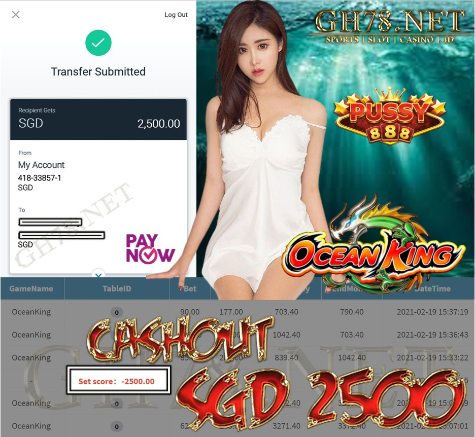 PUSSY888 OCEAN KING CAHSOUT $S2500