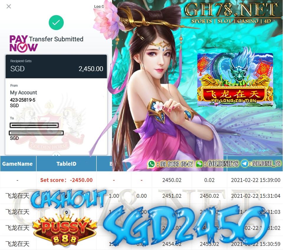 PUSSY888 FEI LONG ZAI TIAN GAME CASHOUT $S2450