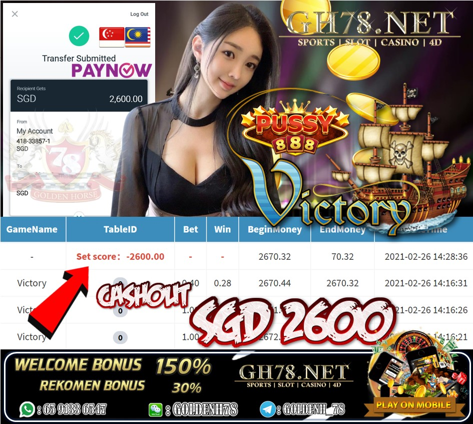PUSSY888 VICTORY GAME CASHOUT SGD2600 JOIN NOW WITH US AT GH78.NET !!