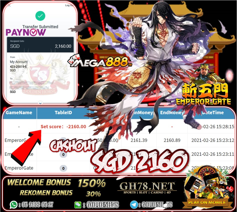 MEGA888 EMPEROR GATE GAME CASHOUT SGD2160 JOIN NOW WITH US AT GH78.NET !!
