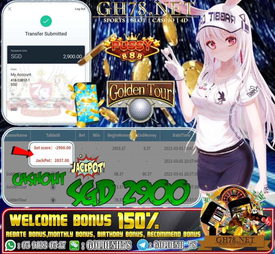 PUSSY888 GOLDEN TOUR GAME CASHOUT SGD2900