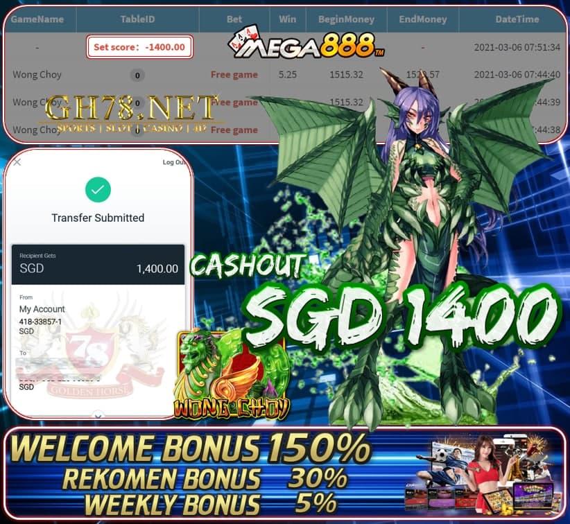 MEGA888 WONG CHOI GAME CASHOUT $S1400