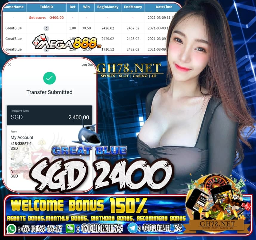 MEGA888 GREAT BLUE GAME  CASHOUT SGD2400 JOIN NOW WITH US AT GH78.NET !!