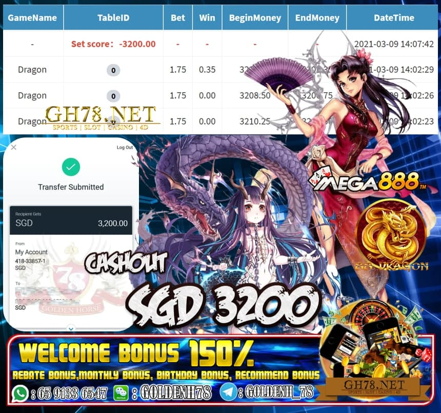 MEGA888 DRAGON GAME  CASHOUT SGD3200 JOIN NOW WITH US AT GH78.NET !!