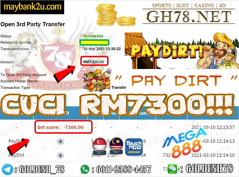 MEGA888 PAY DIRT GAME CUCI RM7300 JOIN NOW WITH US AT GH78.NET !!