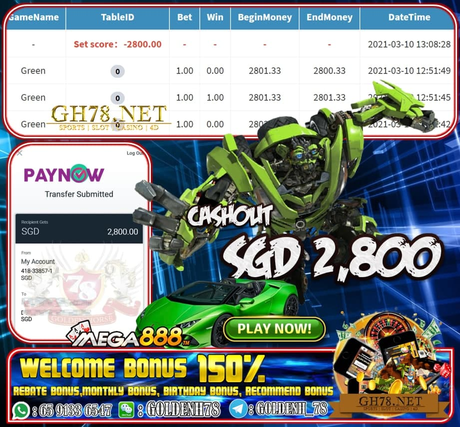MEGA888 GREEN LIGHT GAME CASHOUT SGD2800 JOIN NOW WITH US AT GH78.NET !!
