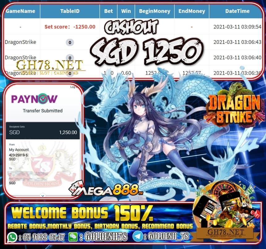 MEGA888 DRAGON STRIKE GAME CASHOUT $S1250 JOIN NOW WITH US AT GH78.NET !!