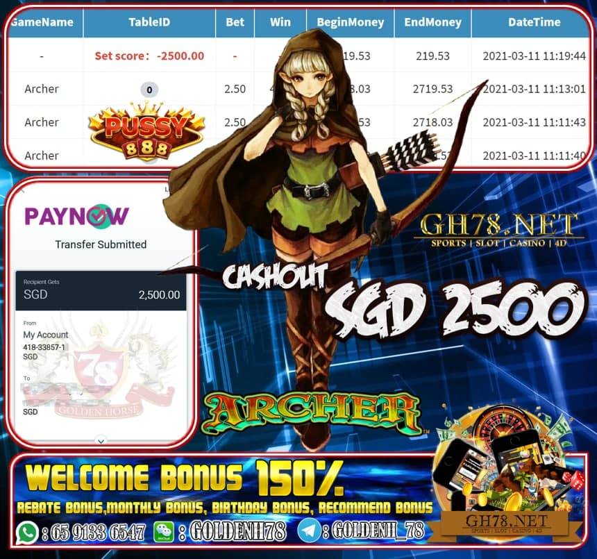 PUSSY888 ARCHER GAME CASHOUT $S2500 JOIN NOW WITH US AT GH78.NET !!