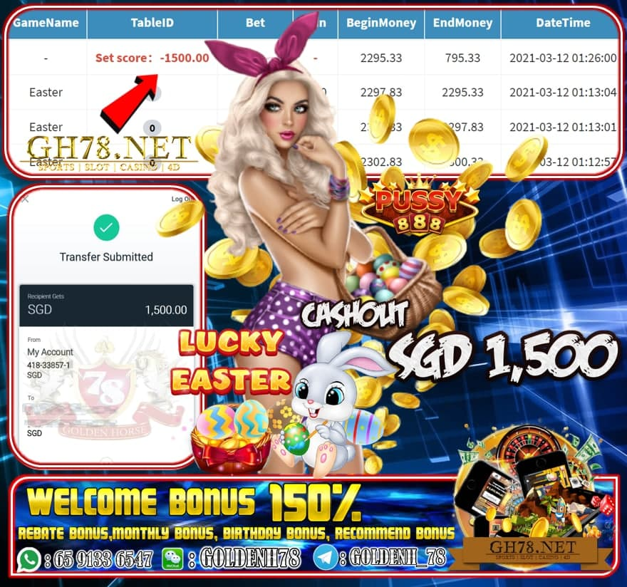 PUSSY888 EASTER GAME CASHOUT SGD1500