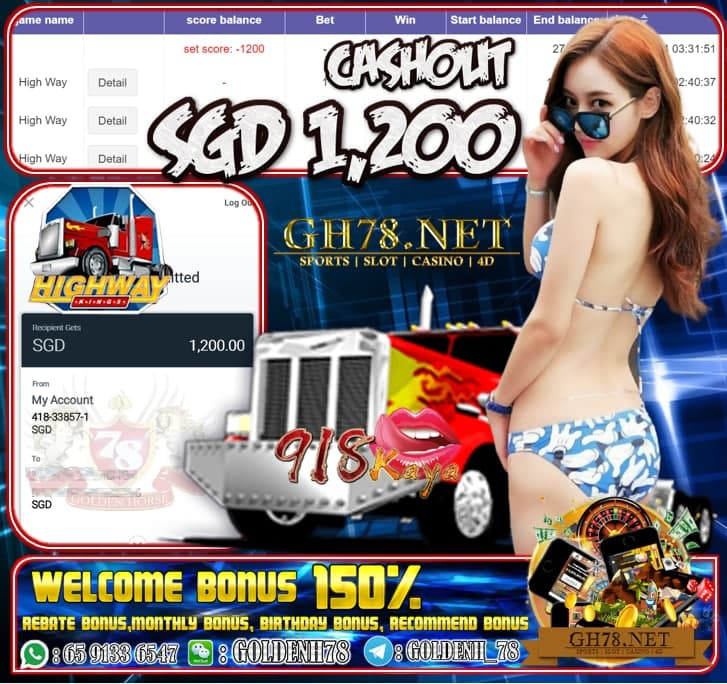 918KAYA HIGWAY KING GAME CASHOUT SGD1200 JOIN NOW WITH US AT GH78.NET !!