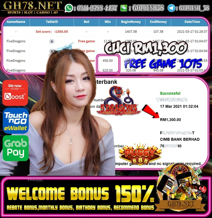 PUSSY888 FIVE DRAGONS GAME MEMBER MINTA CUCI RM1300