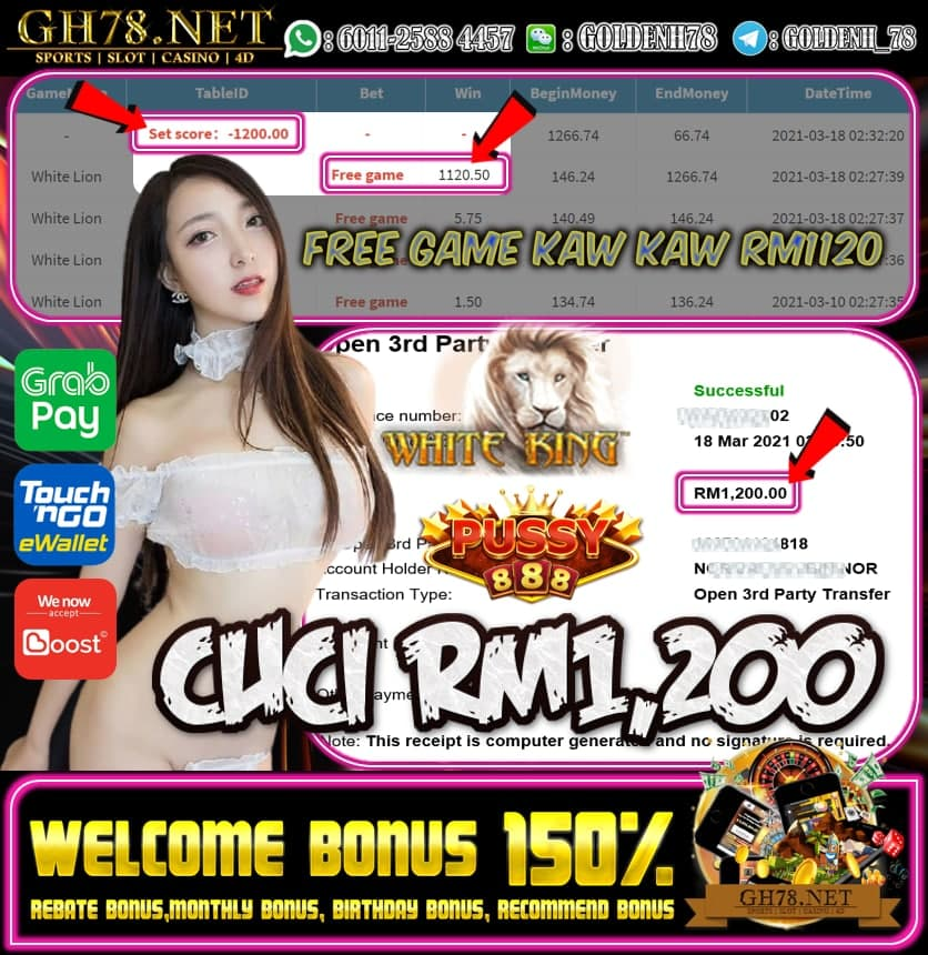 PUSSY888 WHITE LION GAME CUCI RM1200