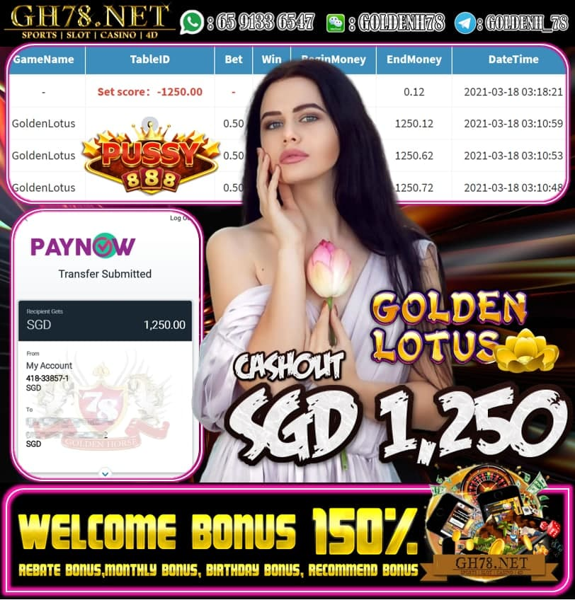 PUSSY888 GOLDEN LOTUS GAME CASHOUT S$1250