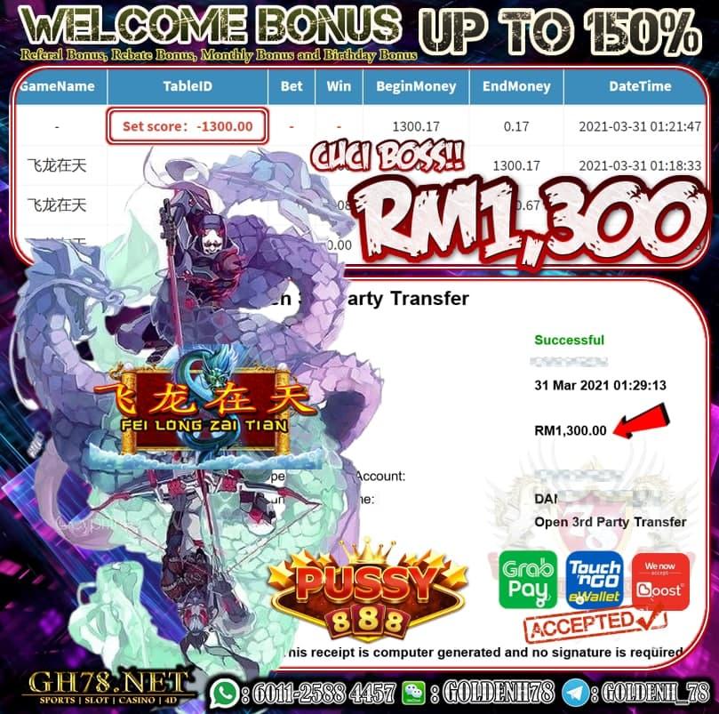 PUSSY888 FEI LONG ZAI TIAN GAME CUCI RM1300