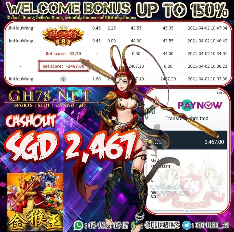 PUSSY888 JIN HOU WANG GAME CASHOUT SGD2.467