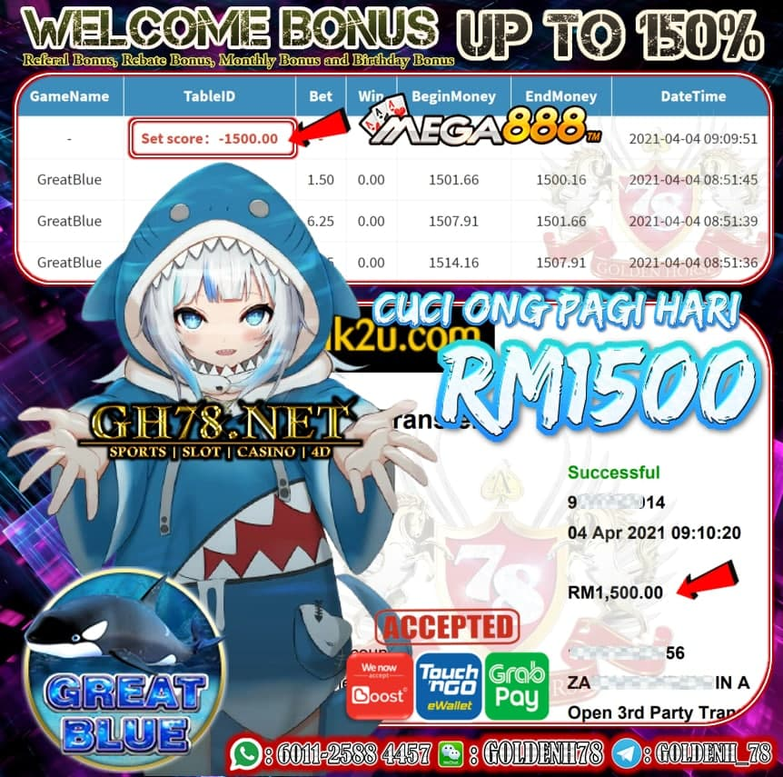 MEGA888 GREAT BLUE GAME MEMBER GH78 MINTA CUCI RM1500