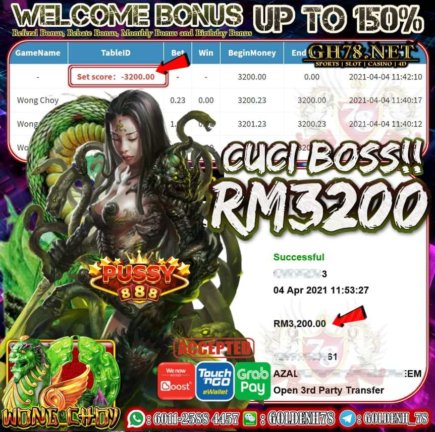 PUSSY888 WONG CHOY GAME MEMBER GH78 MINTA CUCI  RM3200