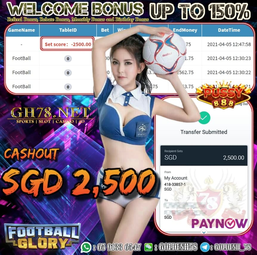 PUSSY888FOOTBALL GAME CASHOUT SGD2,500
