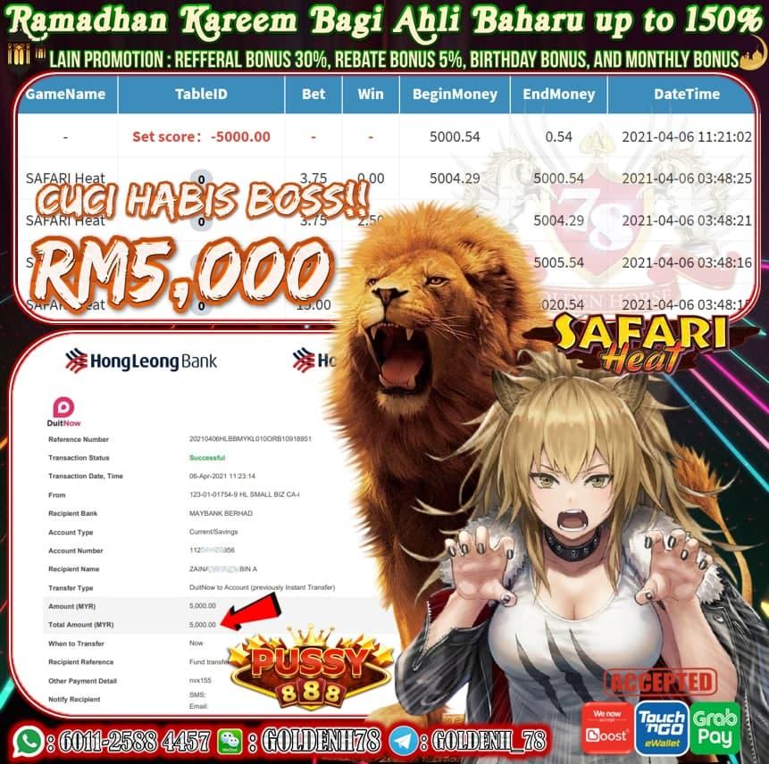 PUSSY888 SAFARI HEAT GAME CUCI RM5000