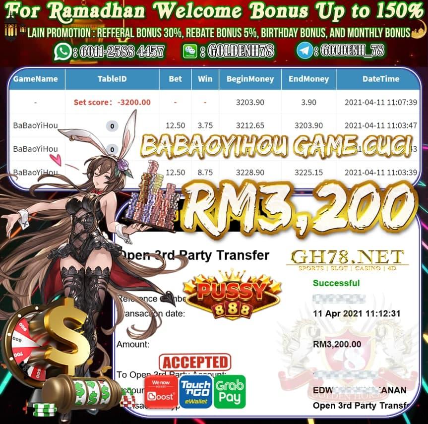 PUSSY888 BA BAO YI HOU GAME CUCI RM3,200