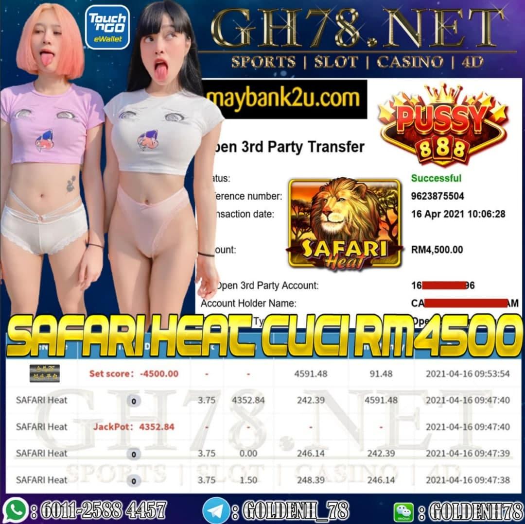PUSSY888 SAFARI HEAT CUCI RM4500