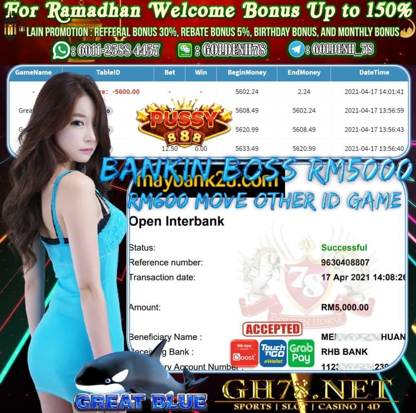 PUSSY888 GREAT BLUE GAME CUCI RM5000 LAGI RM600 PINDAH LAIN ID GAME