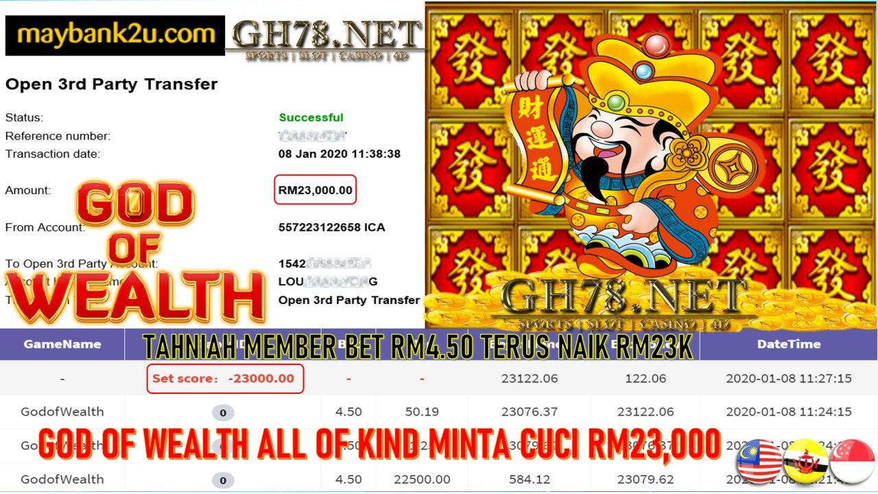 MEMBER MAIN 918KISS GAME GOD OF WEALTH DPT ALL OF KIND MINTA OUT RM23000 !!!