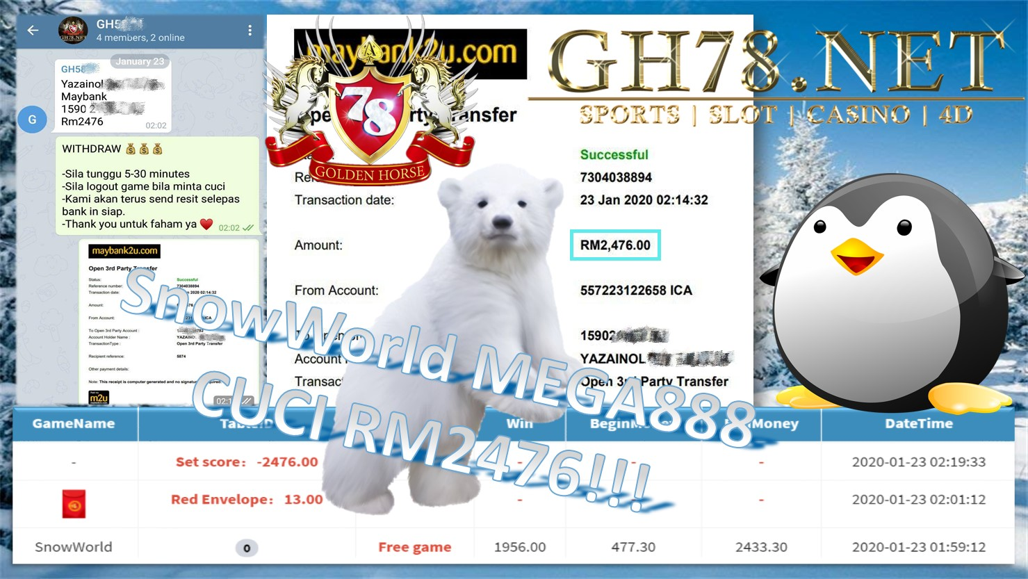 2020 NEW YEAR !!! MEMBER MAIN MEGA888 , SNOW WORLD ,WITHDRAW RM2476 !!!