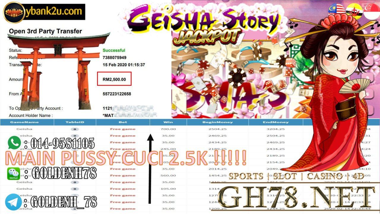 2020 NEW YEAR !!! MEMBER MAIN PUSSY888, GEISHA STORY , WITHDRAW RM2500!!
